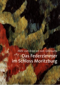 Book about the restoration of the Feather Room at Moritzburg, Germany